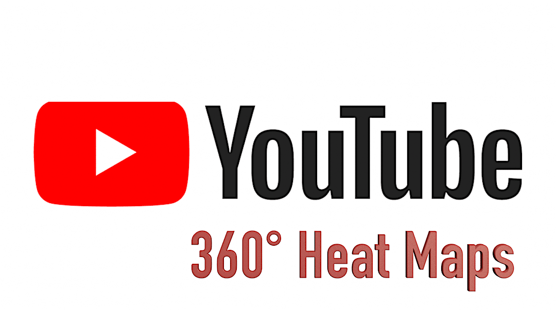 Youtube 360 heat Maps