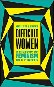 Cover of Difficult Women by Helen Lewis